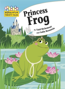Hopscotch Twisty Tales: Princess Frog, Paperback Book