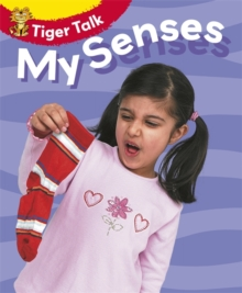 Tiger Talk: All About Me: My Senses, Paperback Book