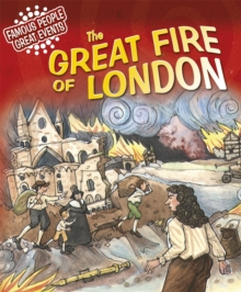 Famous People, Great Events: The Great Fire of London, Paperback Book