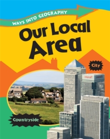 Ways into Geography: Our Local Area, Paperback Book