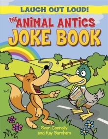 The Animal Antics Joke Book, Paperback Book