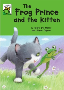 Leapfrog: The Frog Prince and the Kitten, Paperback Book