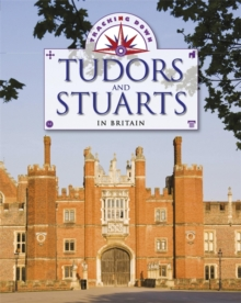 Tracking Down: The Tudors and Stuarts in Britain, Paperback / softback Book