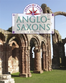 Tracking Down: The Anglo-Saxons in Britain, Paperback Book