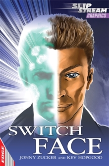 EDGE: Slipstream Graphic Fiction Level 1: Switch Face, Paperback Book