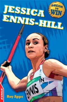 EDGE: Dream to Win: Jessica Ennis-Hill, Paperback Book