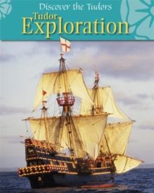 Discover the Tudors: Tudor Exploration, Paperback / softback Book