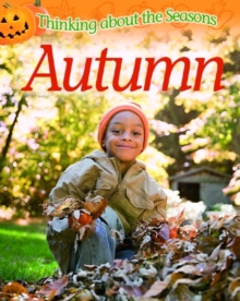 Thinking About the Seasons: Autumn, Paperback Book