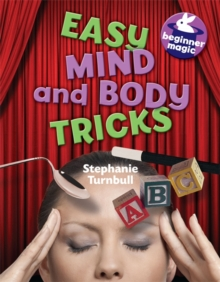 Beginner Magic: Easy Mind and Body Tricks, Paperback / softback Book