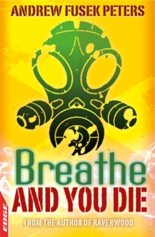 Breathe and You Die!, Paperback Book