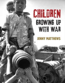 Children Growing Up with War, Hardback Book