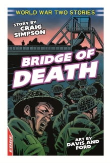 EDGE: World War Two Short Stories: Bridge of Death, Paperback Book