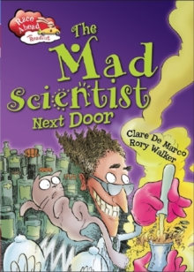The Mad Scientist Next Door, Hardback Book