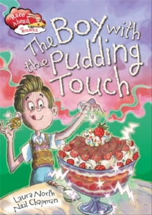 Race Ahead With Reading: The Boy with the Pudding Touch, Paperback Book