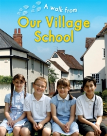 A Walk From Our Village School, Hardback Book
