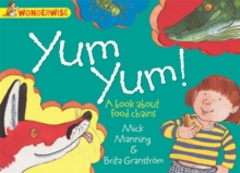 Yum Yum: A Book About Food Chains, Paperback Book