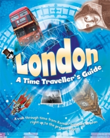 London: A Time Traveller's Guide, Paperback Book