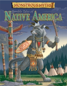 Terrible Tales of Native America, Hardback Book