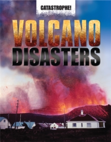 Catastrophe: Volcano Disasters, Paperback Book