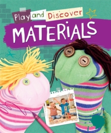 Play and Discover: Materials, Hardback Book