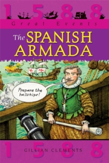 Great Events: The Spanish Armada, Paperback / softback Book