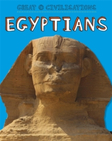 Great Civilisations: Ancient Egypt, Paperback Book