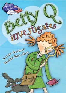 Race Further with Reading: Betty Q Investigates, Paperback / softback Book
