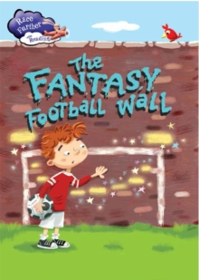 Race Further with Reading: The Fantasy Football Wall, Paperback / softback Book