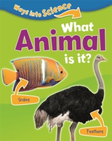 Ways Into Science: What Animal Is It?, Paperback Book