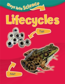 Ways Into Science: Lifecycles, Paperback Book