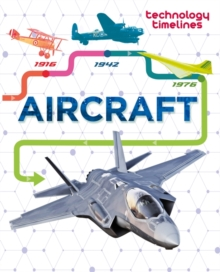 Technology Timelines: Aircraft, Paperback / softback Book