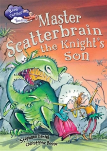 Race Further with Reading: Master Scatterbrain the Knight's Son, Paperback Book