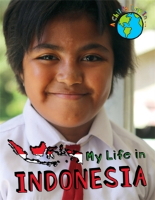 A Child's Day In...: My Life in Indonesia, Hardback Book
