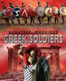 Greatest Warriors: Greek Soldiers, Paperback / softback Book