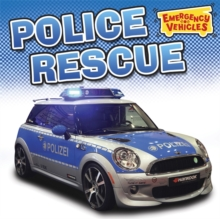 Emergency Vehicles: Police Rescue, Paperback / softback Book