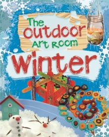 The Outdoor Art Room: Winter, Hardback Book