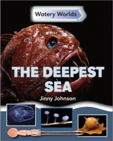 Watery Worlds: The Deepest Sea, Paperback / softback Book