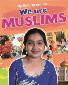 My Religion and Me: We are Muslims, Paperback Book