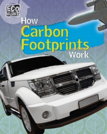 Eco Works: How Carbon Footprints Work, Paperback Book