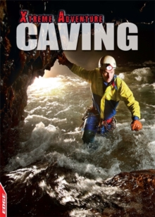 EDGE: Xtreme Adventure: Caving, Hardback Book