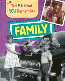 Tell Me What You Remember: Family Life, Hardback Book