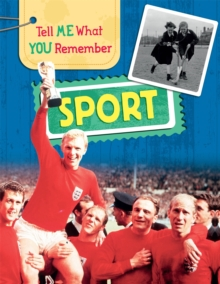 Tell Me What You Remember: Sport, Hardback Book