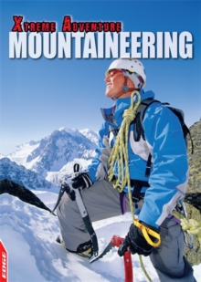 EDGE: Xtreme Adventure: Mountaineering, Hardback Book