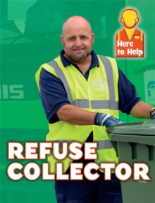 Here to Help: Refuse Collector, Paperback / softback Book