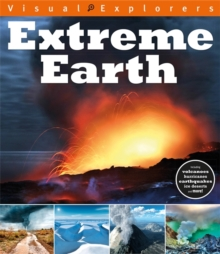 Visual Explorers: Extreme Earth, Paperback Book