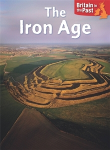 Britain in the Past: Iron Age, Paperback / softback Book