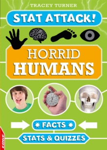 EDGE: Stat Attack: Horrid Humans: Facts, Stats and Quizzes, Hardback Book