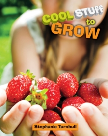 Cool Stuff to Grow, Hardback Book