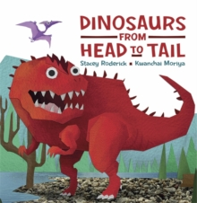 Dinosaurs From Head to Tail, Paperback / softback Book