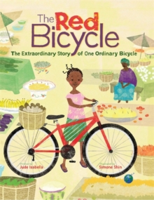 The Extraordinary Story of One Ordinary Bicycle, Hardback Book